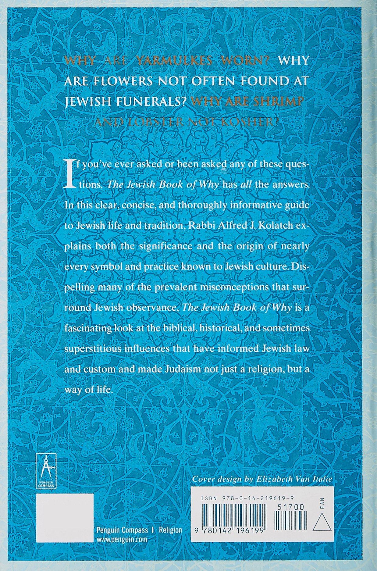 The Jewish Book of Why: Alfred J. Kolatch: 9780142196199: Amazon.com: Books