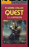 A Game Called Quest: A Retro Gamer Novel