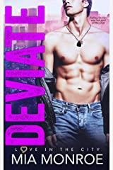 Deviate: A Fake Marriage Friends to Lovers Romance (Love in the City Book 1) Kindle Edition