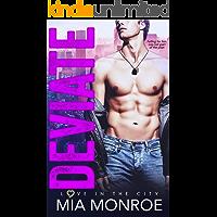 Deviate: A Love in the City Novel
