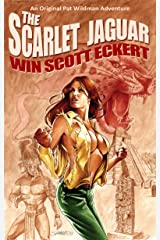 The Scarlet Jaguar: The Memoirs of Pat Wildman, Volume 2 Kindle Edition