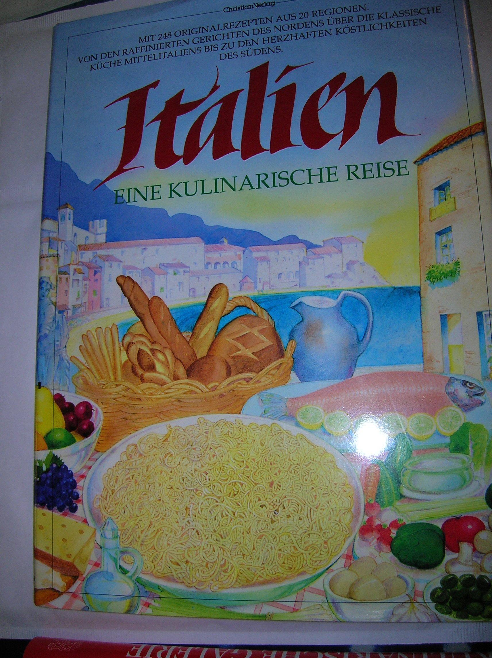 Italien, eine kulinarische Reise