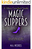 Magic Slippers (Villainy Consultant Series Book 3)