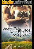 Alguns Minutos com Você (Portuguese Edition)