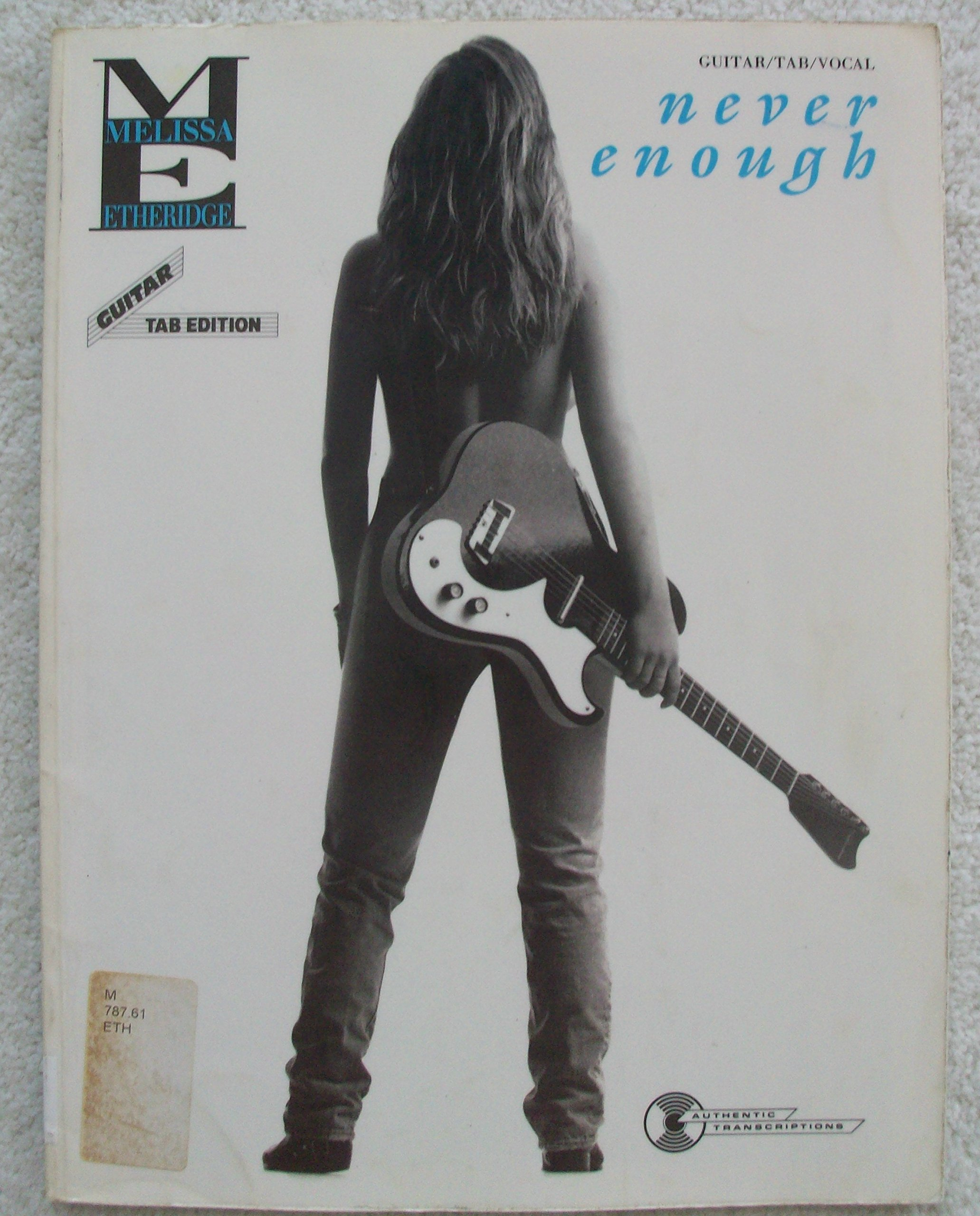 Melissa Etheridge -- Never Enough: Guitar/TAB/Vocal
