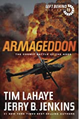 Armageddon: The Cosmic Battle of the Ages: The Cosmic Battle of the Ages (Left Behind Series Book 11) The Apocalyptic Christian Fiction Thriller and Suspense Series About the End Times Kindle Edition