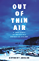Out of Thin Air: A True Story Of Impossible Murder In Iceland (English Edition)