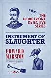 Instrument of Slaughter (The Home Front Detective Series)