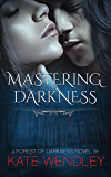 Mastering Darkness (A Forest of Darkness Book 1)