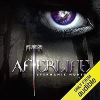 Afterlife: Afterlife Saga, Book 1