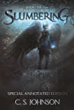 Slumbering: Special Annotated Edition (The Starlight Chronicles Book 1)