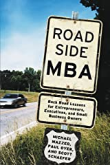 Roadside MBA: Back Road Lessons for Entrepreneurs, Executives and Small Business Owners Kindle Edition