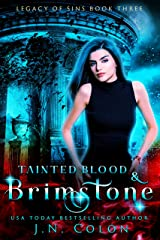 Tainted Blood and Brimstone (Legacy of Sins Book 3) Kindle Edition