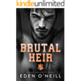 Brutal Heir: A Dark College Bully Romance (Court University Book 1)