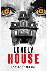 Lonely House Kindle Edition