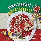Mangia! Mangia! (World Snacks Series)