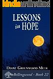 Lessons in Hope (Bellingwood Book 22)