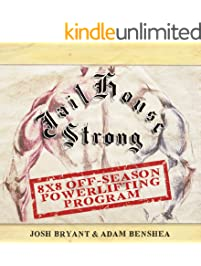 Jailhouse Strong: 8 x 8 Off-Season Powerlifting Program
