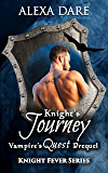 Knight's Journey: Vampire's Quest Prequel (Knight Fever Series)