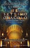 Il settimo oracolo (Codice Fenice Saga Vol. 3)