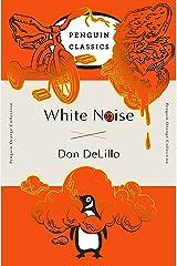 White Noise (Penguin Orange) (Penguin Orange Classics) Paperback