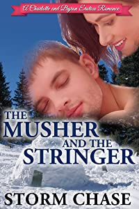 The Musher And the Stringer (A Charlotte and Byron Erotica Romance Book 3)