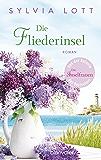 Die Fliederinsel: Roman (German Edition)