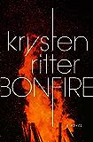 Bonfire: A Novel