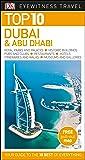 Top 10 Dubai and Abu Dhabi (DK Eyewitness Travel Guide)