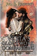 Vesta's Clockwork Companions: (A Steampunk romance novel) Kindle Edition