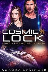 Cosmic Lock (Grand Masters' Galaxy Book 6) Kindle Edition