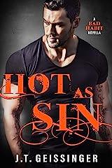 Hot As Sin: A Bad Habit Novella (Bad Habit Book 4) Kindle Edition