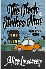 The Clock Strikes Nun (A Giulia Driscoll Mystery Book 4) Kindle Edition