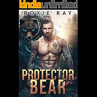 Protector Bear: A Bear Shifter Romance (Bears Of Forest Heights Book 2)