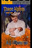 Three Alphas and an Egg (Midnight Alphas Book 1)