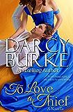 To Love a Thief (Secrets & Scandals Book 4)
