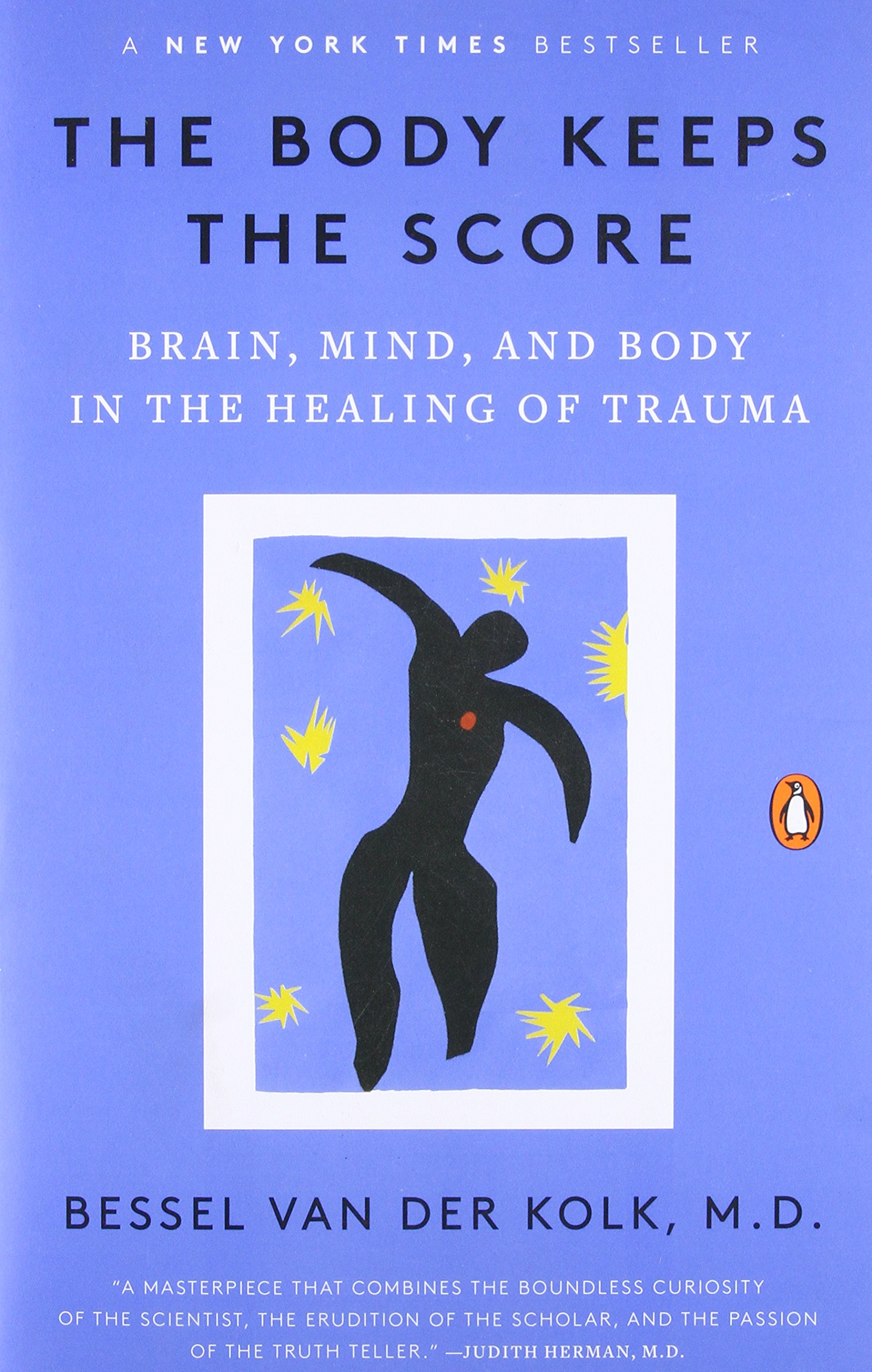 The body keeps the score brain mind and body in the healing of the body keeps the score brain mind and body in the healing of trauma bessel van der kolk md 9780143127741 amazon books solutioingenieria Gallery
