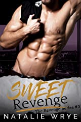 Sweet Revenge (Revenge series Book 3) Kindle Edition