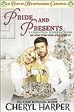 Pride and Presents: 12 Days of Heartwarming Christmas (A Christmas Wedding Book 3)