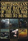 Smithsonian's Great Battles of the Civil War DVD on Three DVD 1861-1865