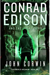 Conrad Edison and The Living Curse: A Twisted Take on Harry Potter (Overworld Arcanum Book 1) Kindle Edition