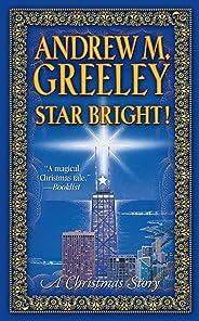 Star Bright!: A Christmas Story