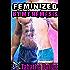 Feminized By My Nemesis (Sci Fi Gender Change Novel)
