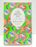 A Very Private Eye: An Autobiography in Diaries and Letters
