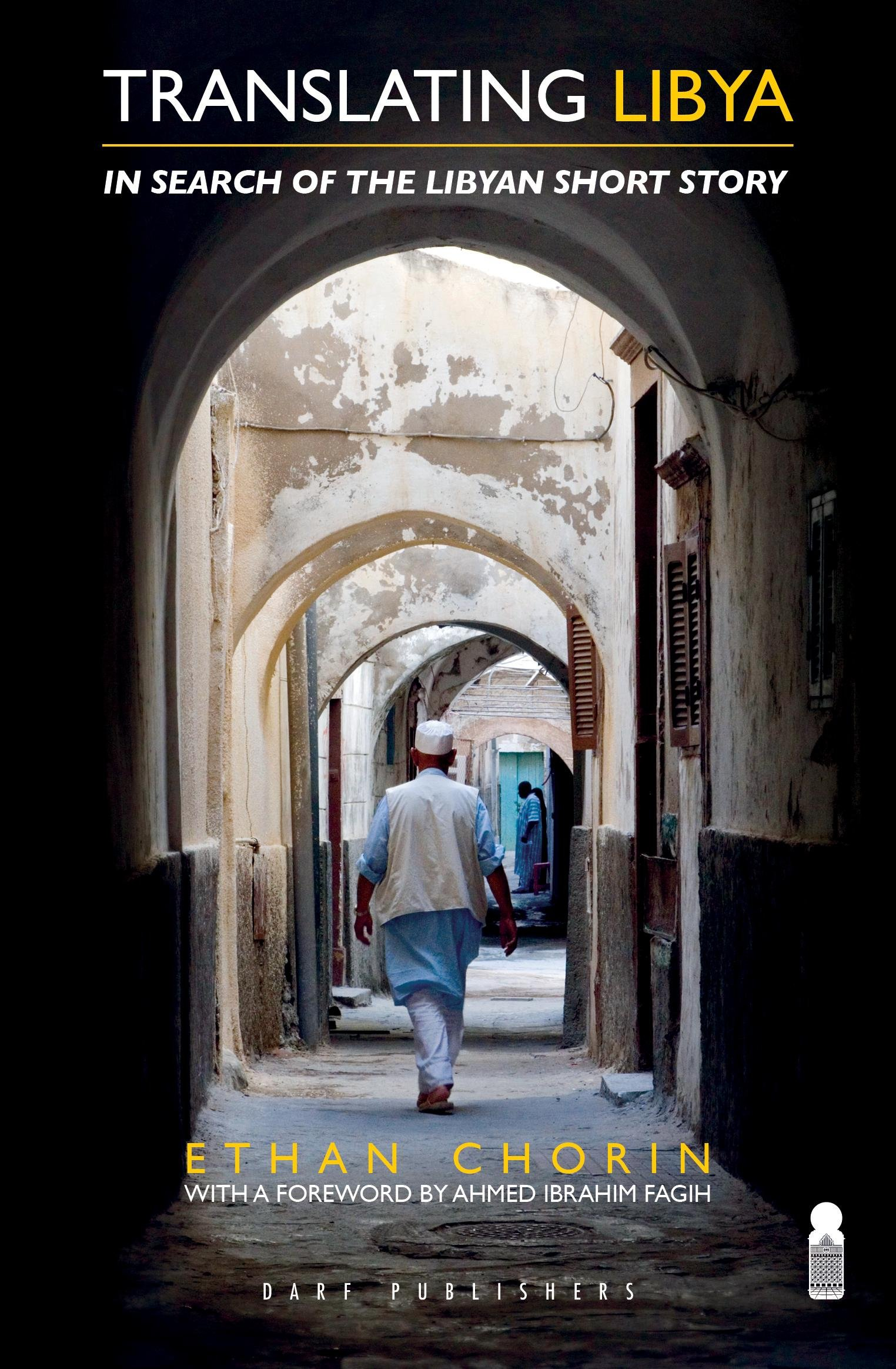 Download Translating Libya: Chasing the Libyan Short Story from Mizda to Benghazi pdf