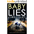 BABY LIES a gripping detective mystery full of twists and turns