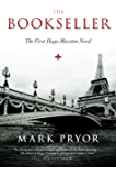 The Bookseller: The First Hugo Marston Novel (A Hugo Marston Novel Series Book 1)