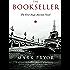 The Bookseller: The First Hugo Marston Novel (A Hugo Marston Novel Series)