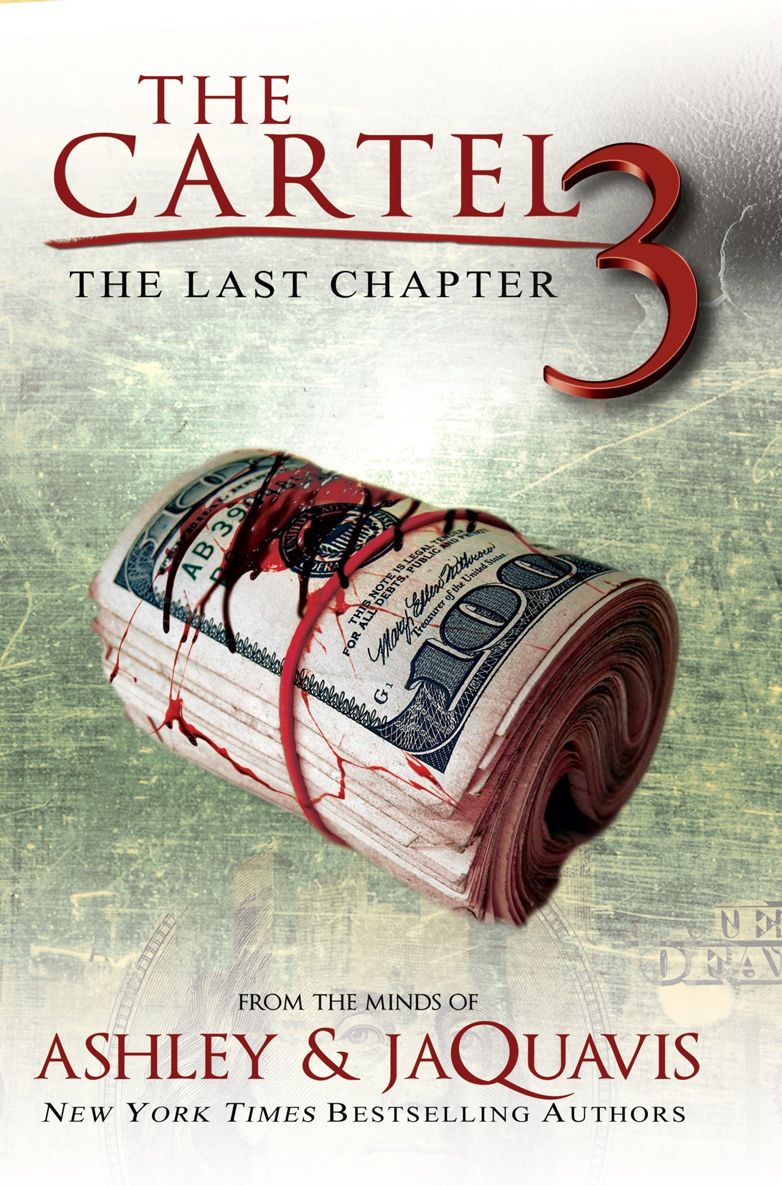 The Cartel 3: The Last Chapter: Amazon.es: Ashley & Jaquavis ...