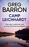 Camp Leichhardt: One man, a wild river, and a crime that must be stopped.